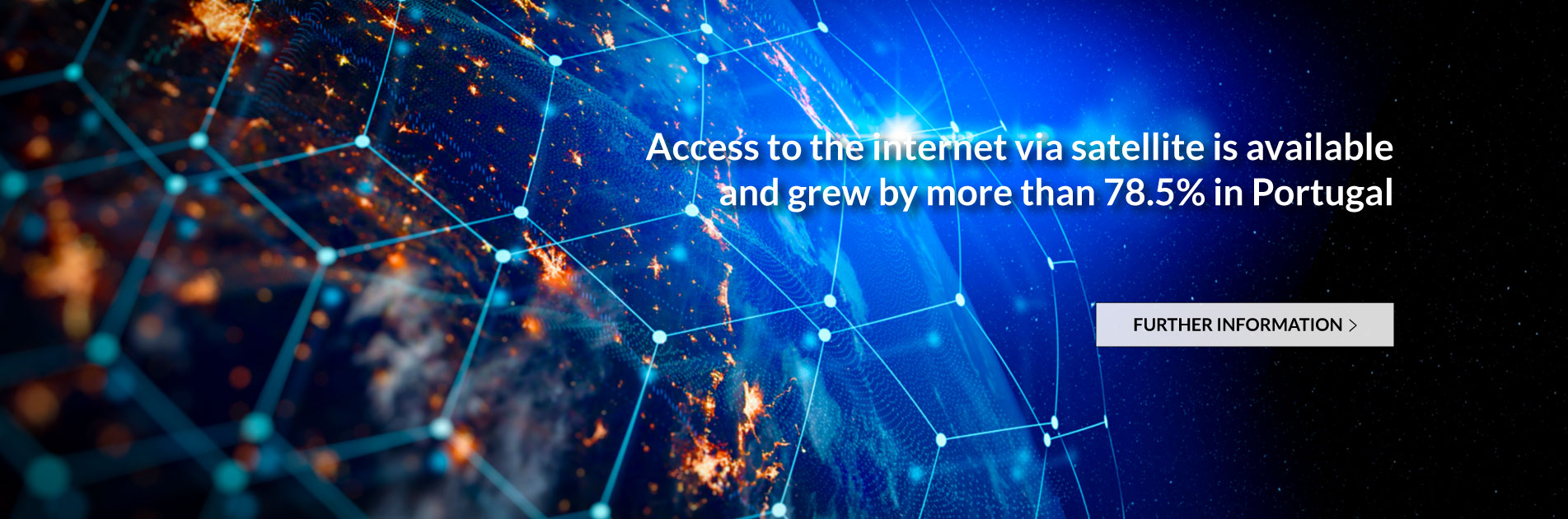 Access to the internet via satellite is available and grew by more than 78.5% in Portugal