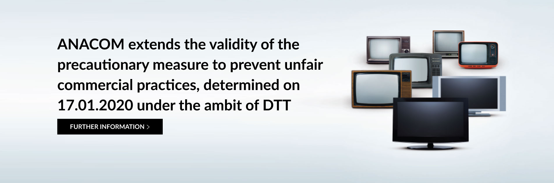 ANACOM extends the validity of the precautionary measure to prevent unfair commercial practices, determined on 17.01.2020 under the ambit of DTT