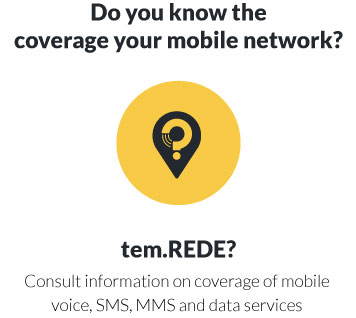 Consult information on coverage of mobile voice, SMS, MMS and data services