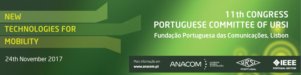 11th Congress of the Portuguese Committee of URSI '' New technologies for mobility''