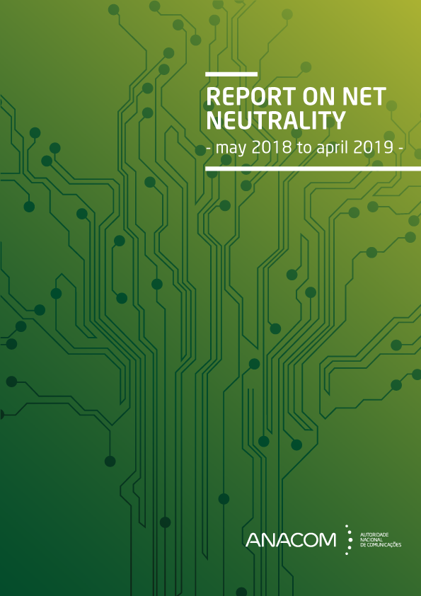 Report on net neutrality (May 2018 to April 2019)
