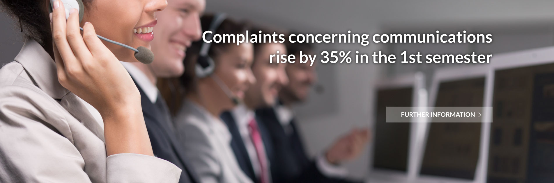 Complaints concerning communications rise by 35% in the 1st semester.